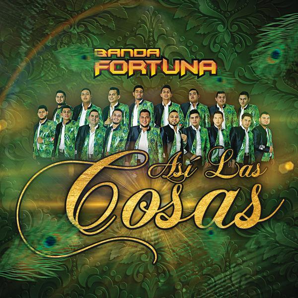 Banda Fortuna - Así Las Cosas