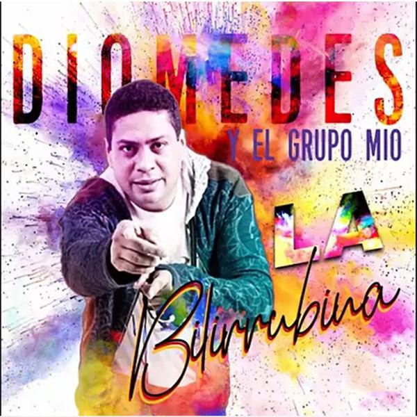 Diomedes y El Grupo Mio - La Bilirrubina
