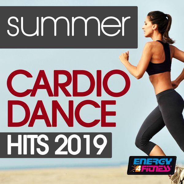 Various Artists - Summer Cardio Dance Hits 2019