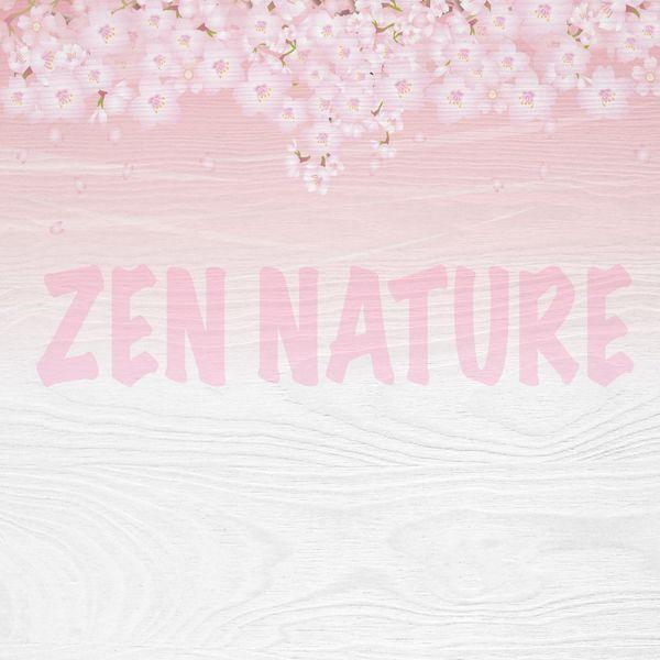 Nature Sounds - Zen Nature
