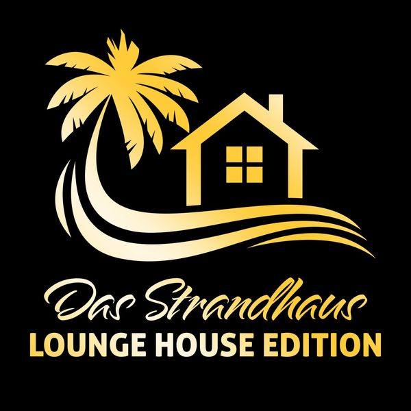 Various Artists - Das Strandhaus (Lounge House Edition)