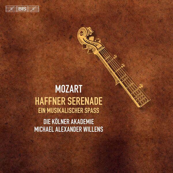 Die Kölner Akademie - Mozart: Haffner Serenade & Ein musikalischer Spaß