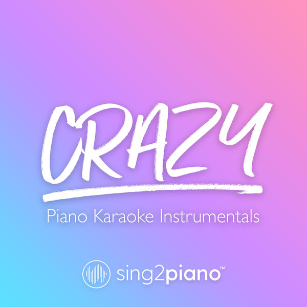 Sing2Piano - Crazy