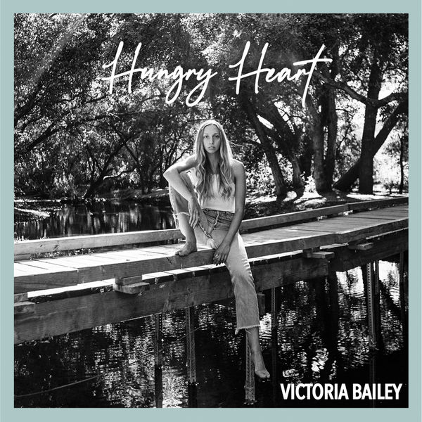 Victoria Bailey - Hungry Heart