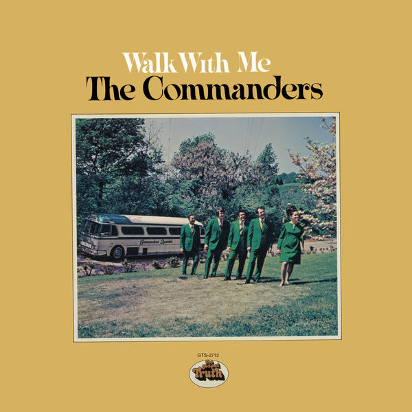 The Commanders - Walk With Me