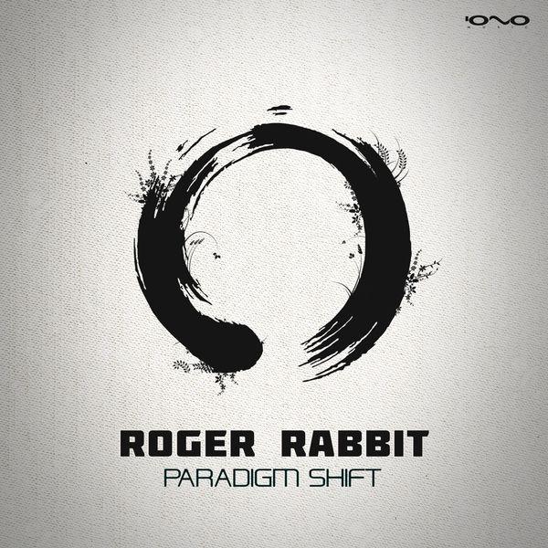 Roger Rabbit - Paradigm Shift