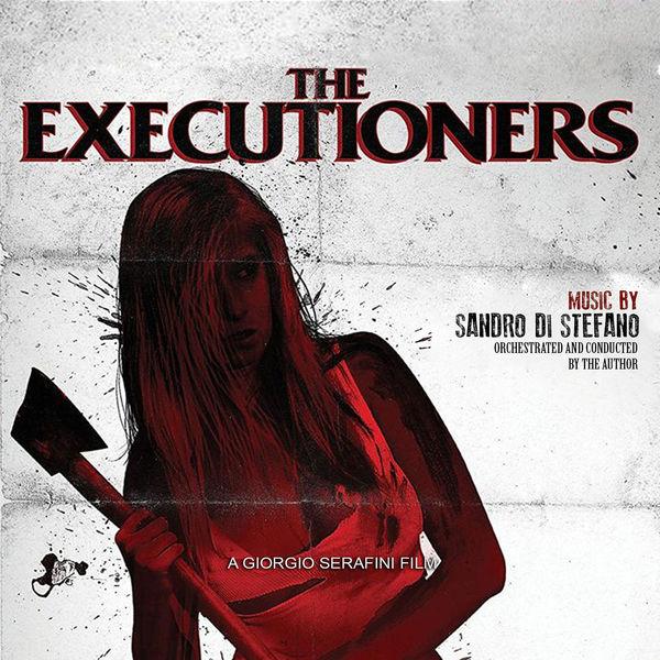 Sandro Di Stefano - The Executioners (Original Motion Picture Soundtrack)