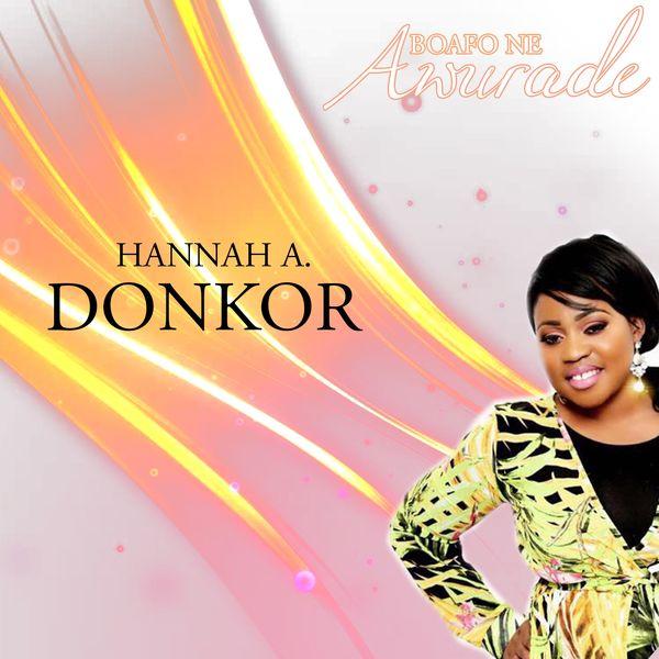 Hannah A. Donkor - Boafo Ne Awurade