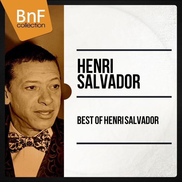 Henri Salvador - Best Of Henri Salvador (Mono Version)