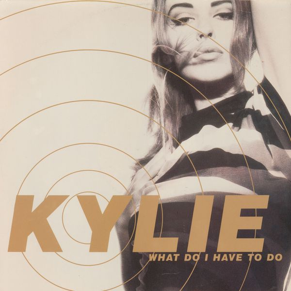 Kylie Minogue - What Do I Have to Do?
