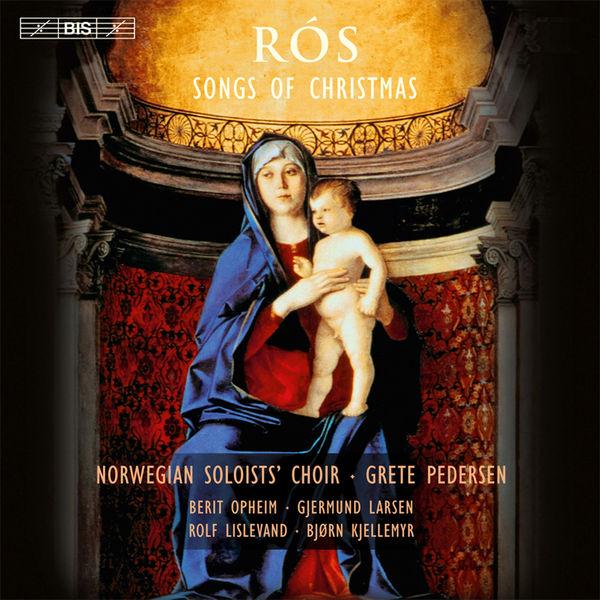 Grete Pedersen - Rós: Songs of Christmas
