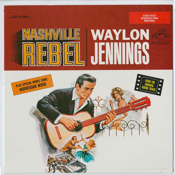 Waylon Jennings - Nashville Rebel