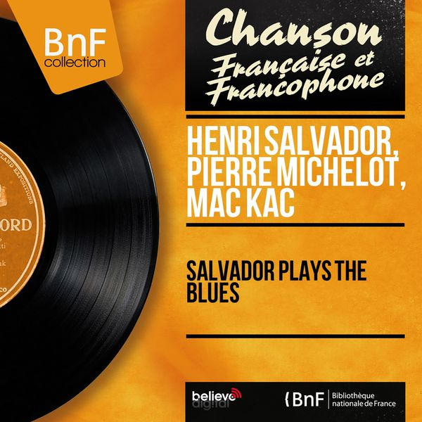 Henri Salvador - Salvador Plays the Blues (Mono Version)