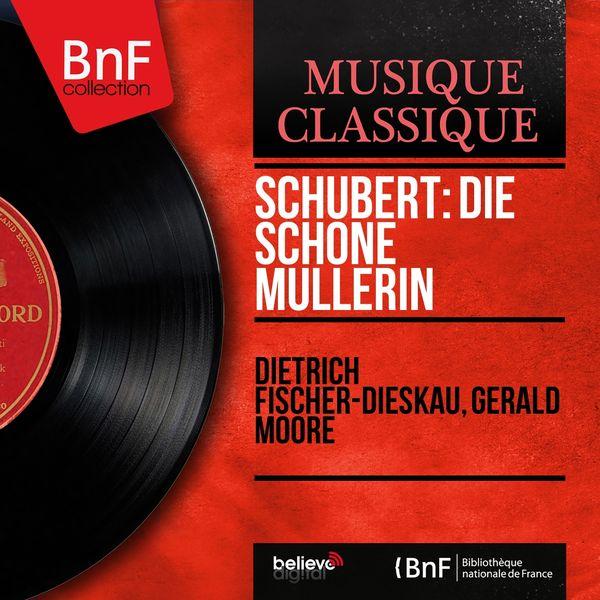 Dietrich Fischer-Dieskau, Gerald Moore - Schubert: Die schöne Müllerin (Mono Version)