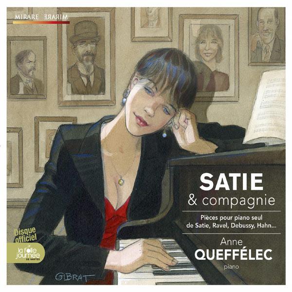Anne Queffélec - Satie & compagnie (Satie, Ravel, Debussy, Hahn...)