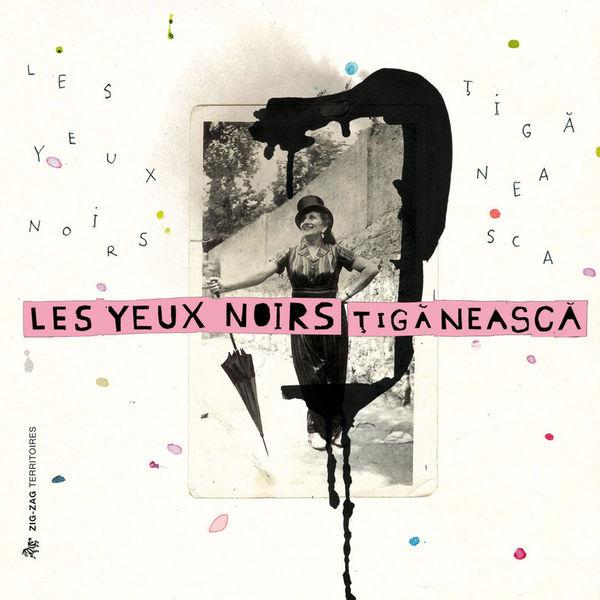 Les Yeux Noirs - Tiganeasca