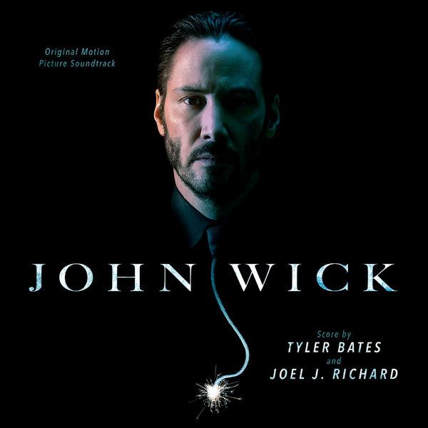 Various Artists John Wick (Original Motion Picture Soundtrack)