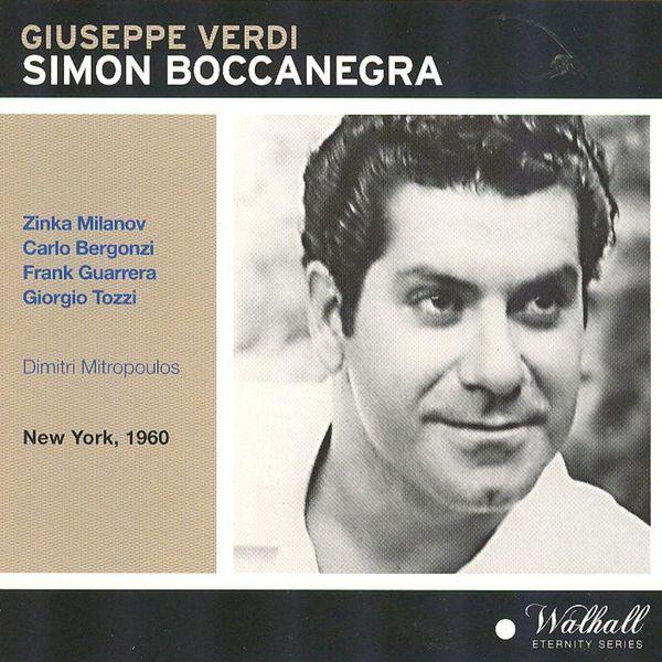 Orchestra of the Metropolitan Opera House - Verdi : Simon Boccanegra (Intégrale)