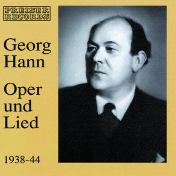 Georg Hann - Georg Hann - Oper und Lied
