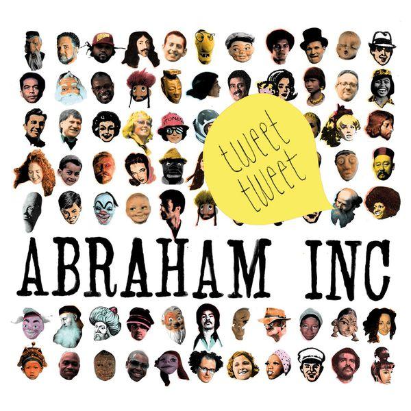 Abraham Inc. - Tweet Tweet