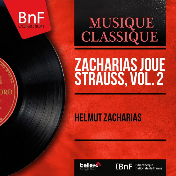 Helmut Zacharias - Zacharias joue Strauss, vol. 2 (Mono Version)