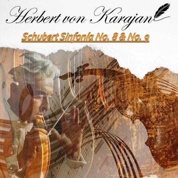 Herbert von Karajan - Herbert von Karajan, Schubert Sinfonía No. 8 & No. 9