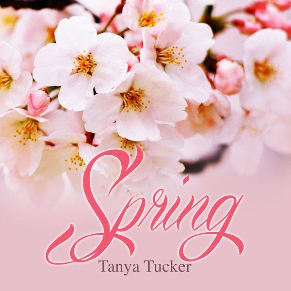 Tanya Tucker - Spring