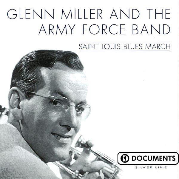 Glenn Miller - Saint Louis Blues March