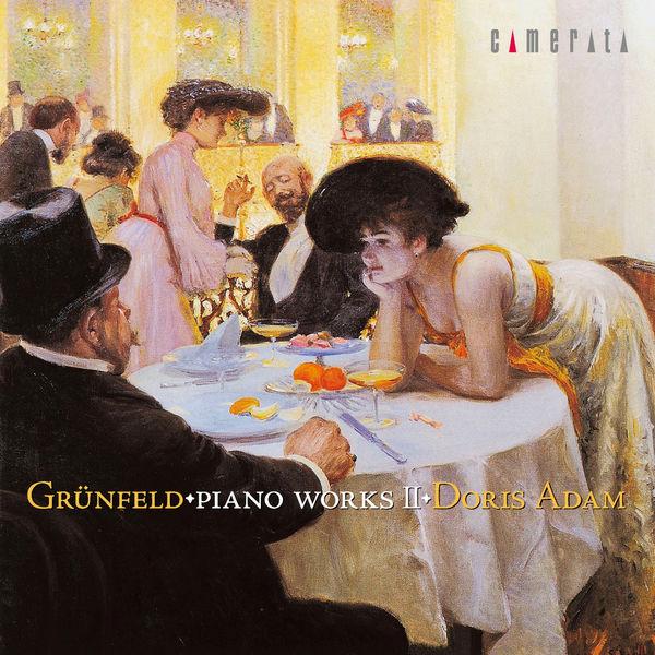 Alfred Grünfeld - Grünfeld: Piano Works II