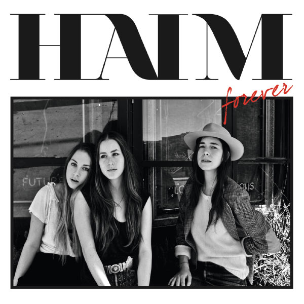 Haim - Forever EP