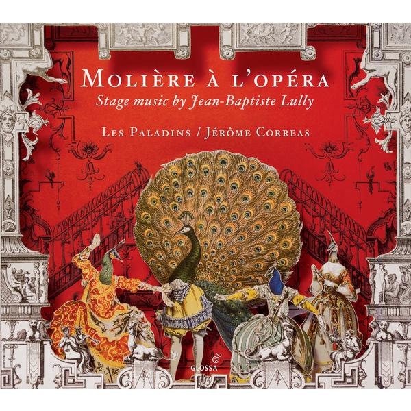 Jérôme Correas - Molière à l'opéra - Stage music by Jean-Baptiste Lully