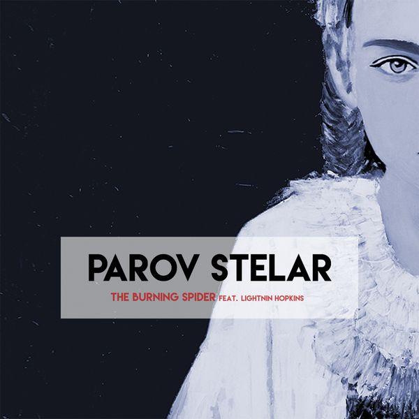Parov Stelar - The Burning Spider
