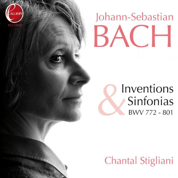 Chantal Stigliani - Bach: Inventions & Sinfonias