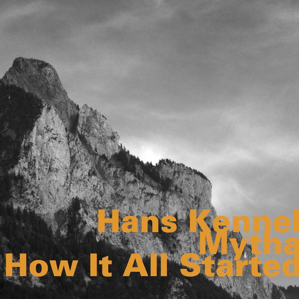 Hans Kennel - How It All Started
