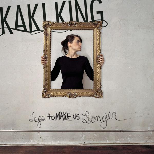 Kaki King - Legs to Make us Longer