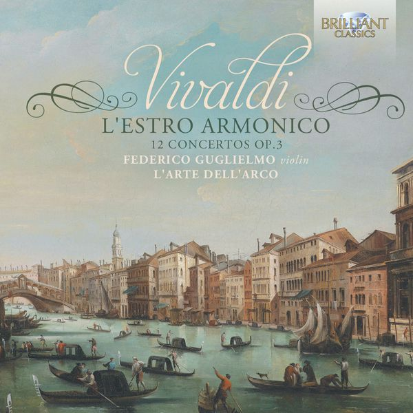 Federico Guglielmo - Vivaldi: L'Estro Armonico - 12 Concertos, Op. 3