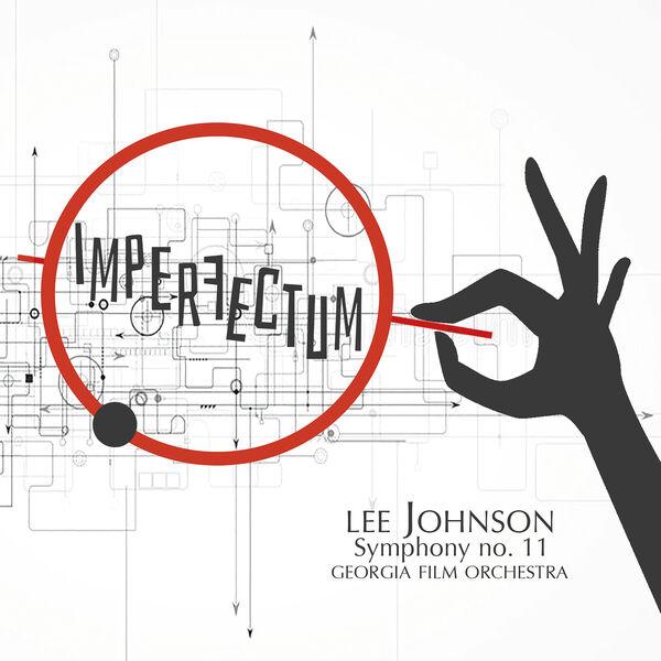 Lee Johnson - Imperfectum, Symphony No. 11