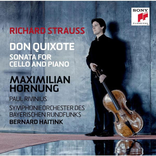 Maximilian Hornung|R. Strauss: Don Quixote & Cello Sonata