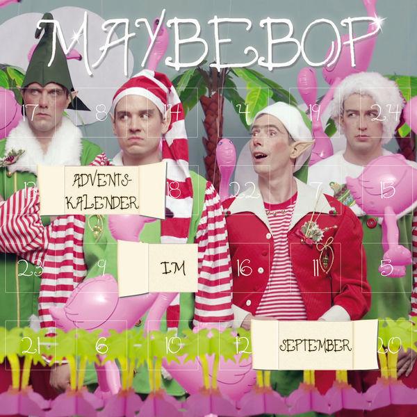 Maybebop - Adventskalender im September