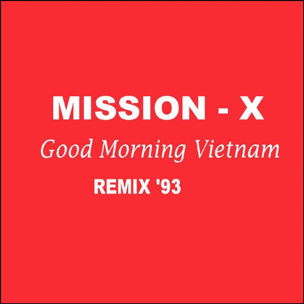 Good Morning Vietnam Playlist : Good morning vietnamremix mission télécharger et