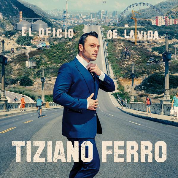 Tiziano Ferro - El Oficio De La Vida