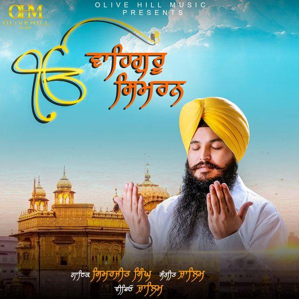 Waheguru Simran | Simerjeet Singh – Download and listen to ...