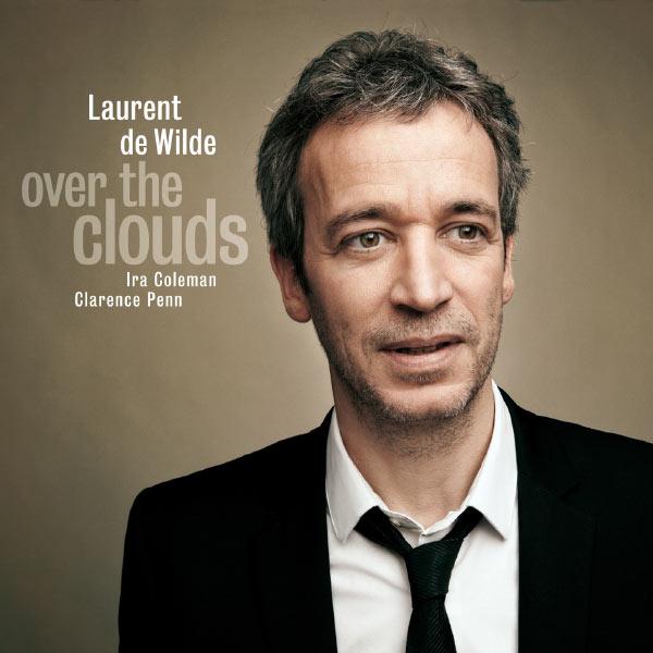 Laurent de Wilde - Over The Clouds