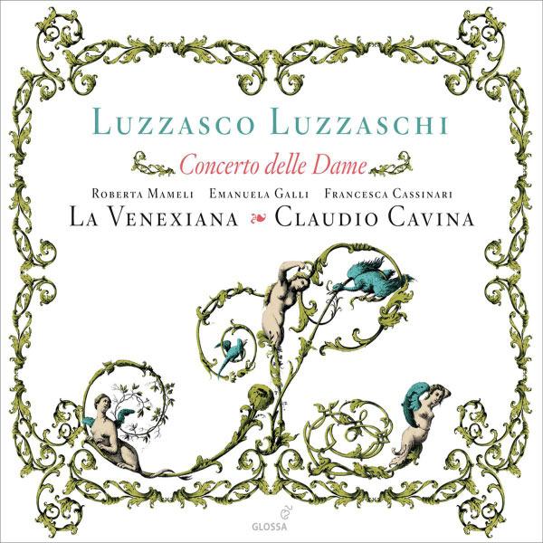Roberta Mameli - Luzzaschi: Madrigali … per cantare et sonare a uno, e doi, e tre soprani