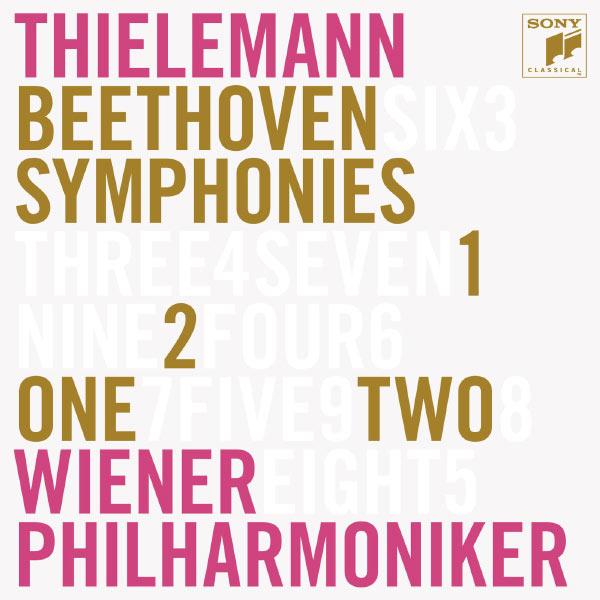 Christian Thielemann - Ludwig van Beethoven : Symphonies n° 1 & n° 2