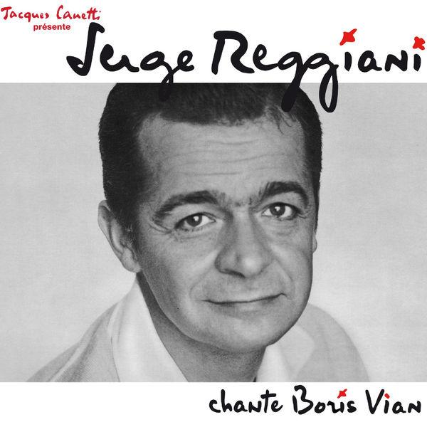 Serge Reggiani - Serge Reggiani chante Boris Vian