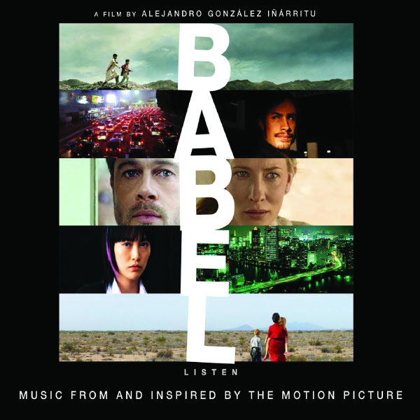Various Artists - Babel - Music From And Inspired By The Motion Picture