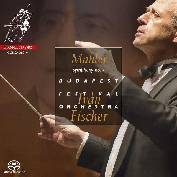 Iván Fischer - Mahler : Symphony No.7