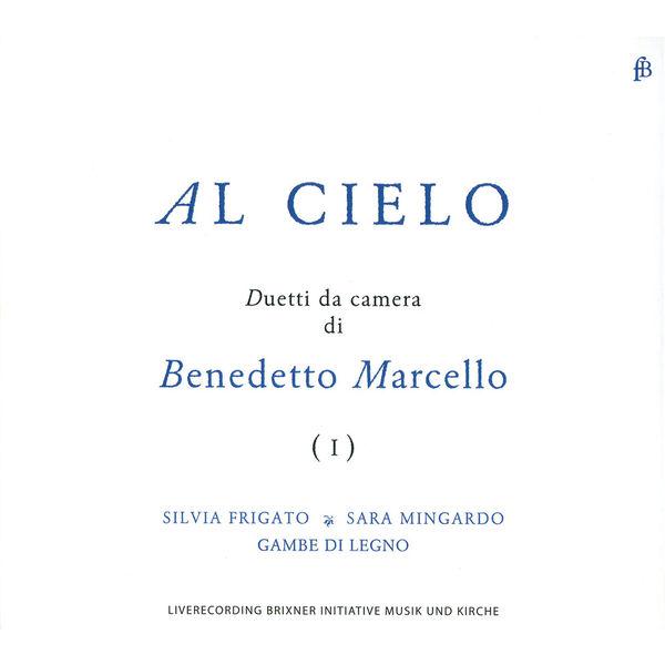 Silvia Frigato - Al Cielo - Duetti da camera