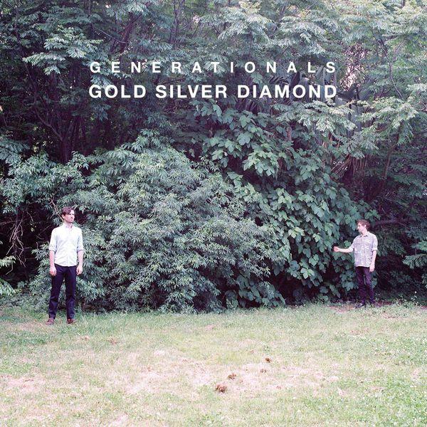 Generationals - Gold Silver Diamond